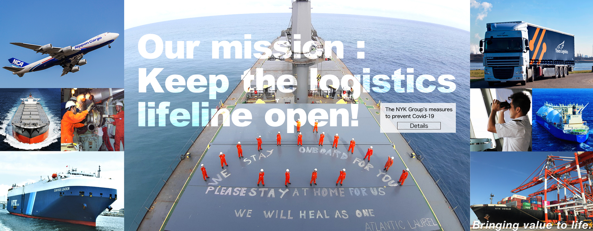 Our mission:Keep the logistics lifeline open!